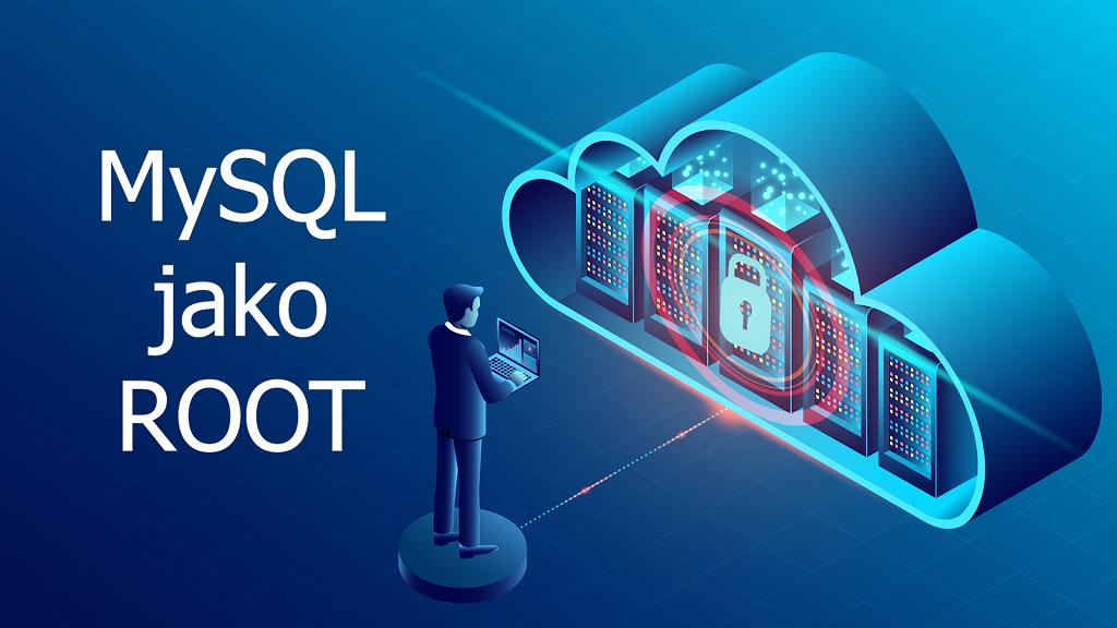 MySQL jako root