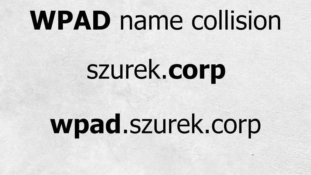 WPAD Name Collision