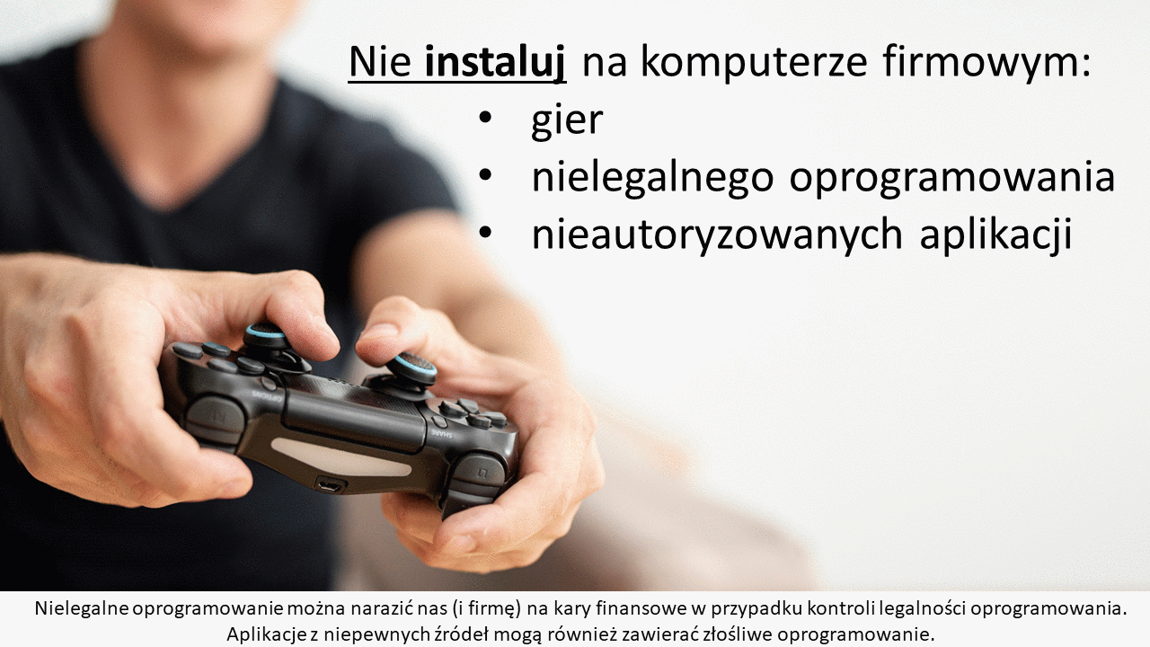 Nie instaluj gier na komputerze firmowym