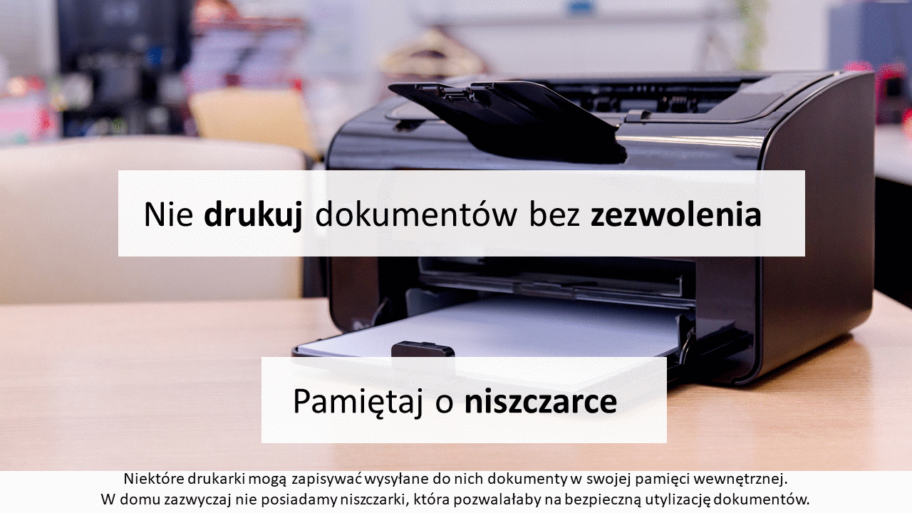Nie drukuj dokumentów firmowych bez pozwolenia