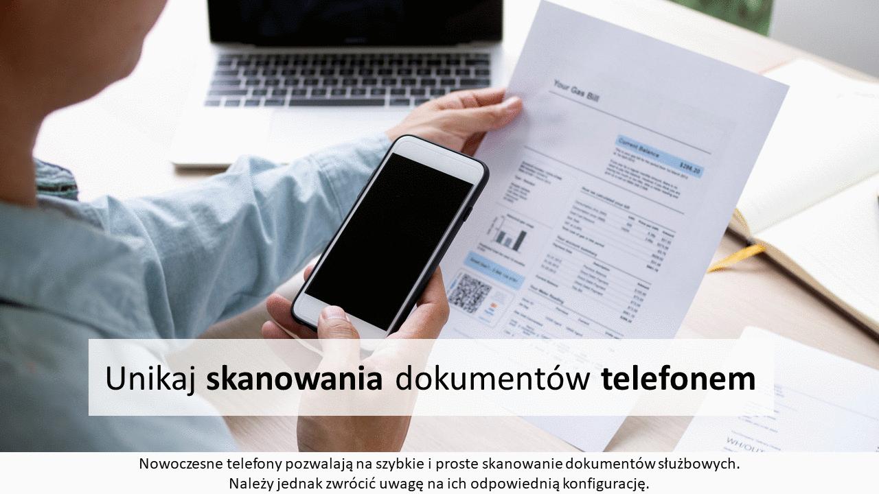 Unikaj skanowania dokumentów telefonem