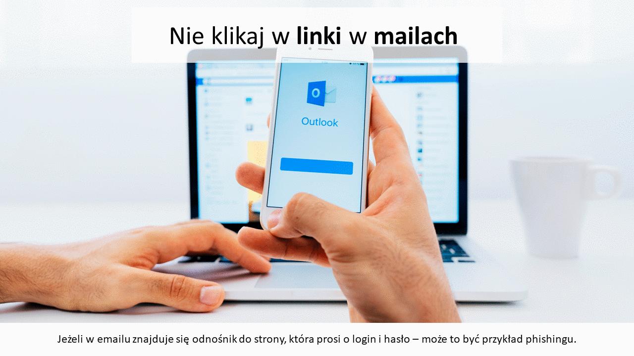 Nie klikaj w odnośniki w mailach